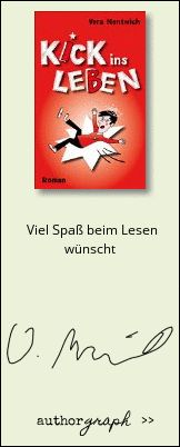 """Authorgraph from Vera Nentwich for """"Kick ins Leben (German Edition)"""""""