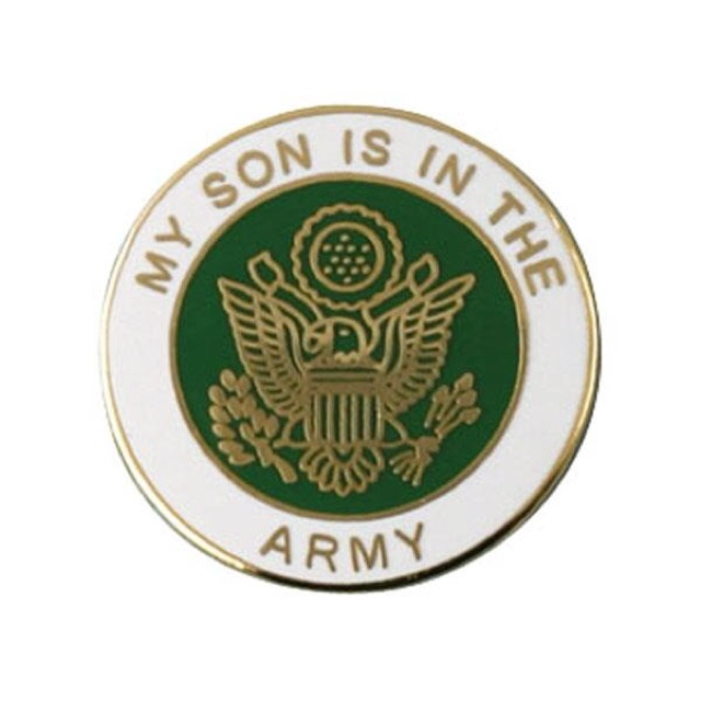 My Son is in the Army Pin
