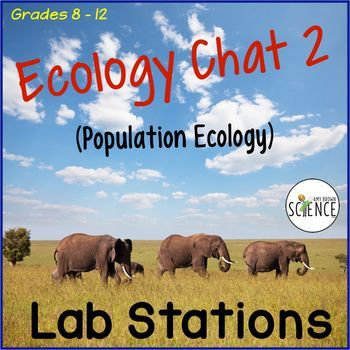 """These ecology lab stations will ensure that your students have mastered the concepts that you cover in your unit on population ecology.  """"Students helping students"""" is a powerful teaching tool!"""