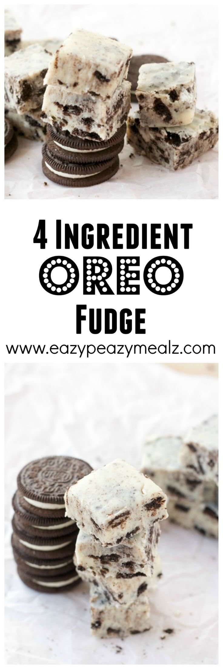4 ingredient OREO fudge: No candy thermometer needed for this decadent fudge. And only takes about 5 minutes to make! - Eazy Peazy Mealz
