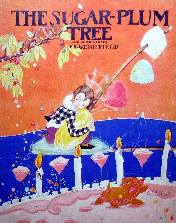 1930 The SugarPlum Tree by Eugene Field  illus. Peat.