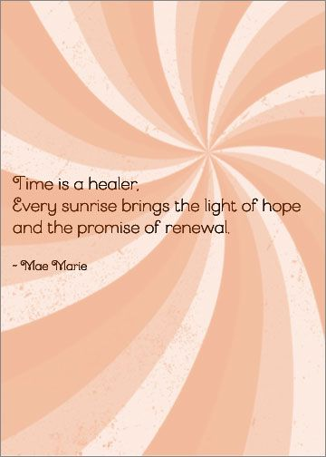 Words for Sympathy Cards Time is a healer by Mae Marie