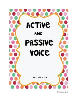 CCSS. L.8.1b Form and use verbs in the active and passive voice. Active and passive voice can be confusing for students.  This mini-lesson gives them the basics.  Included in this lesson are: •  Teacher instructions •  Handout defining active and passive voice with examples •  Worksheet •  Answer KEY for the worksheet •  A simple idea about students writing an essay Common Core aligned: CCSS.ELA-Literacy.L.8.1b Form and use verbs in the active and passive voice.