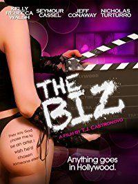 The Biz: Hollywood's Sexy Secrets: Kelly Rebecca Walsh, Seymour Cassel, Jeff Conaway, Nicholas Turturro: Amazon.co.uk: Welcome