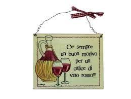 Risultati immagini per frasi sul vino simpatiche