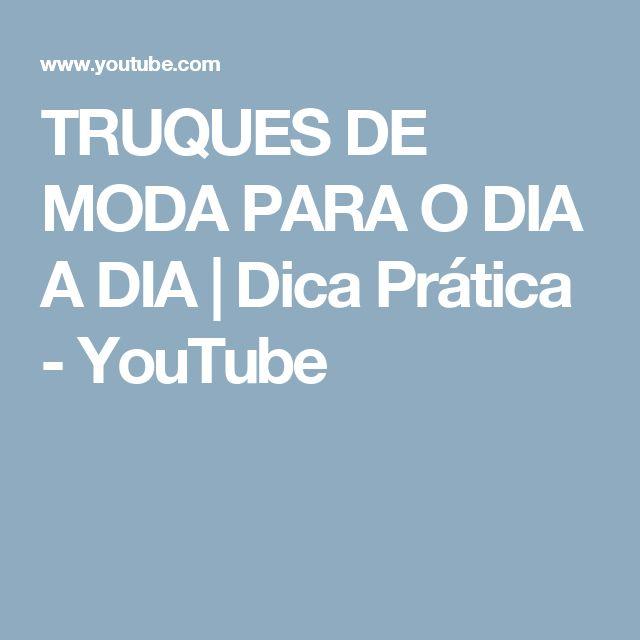 TRUQUES DE MODA PARA O DIA A DIA | Dica Prática - YouTube