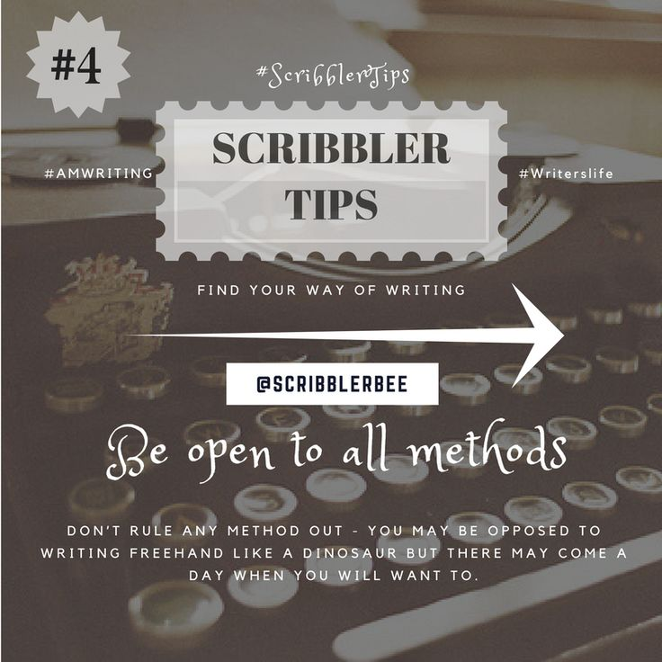ScribblerTip number 4 - Be open to anything!!!! https://www.tumblr.com/blog/scribblerbee-things
