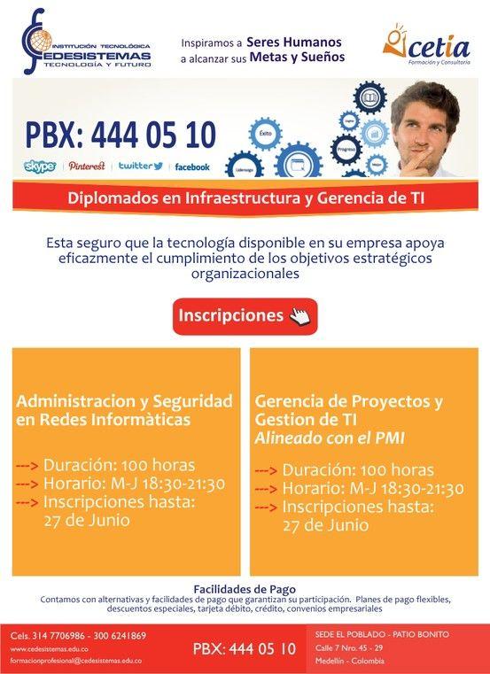 CEDESISTEMAS. Diplomado en Administración y Seguridad de Redes. Diplomado Gerencia de Proyectos de TI -Alineado con el PMI -