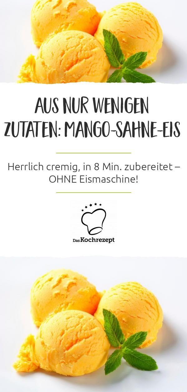 Mango-Eis | Rezept in 2020 | Mango eis, Kochen und backen ...