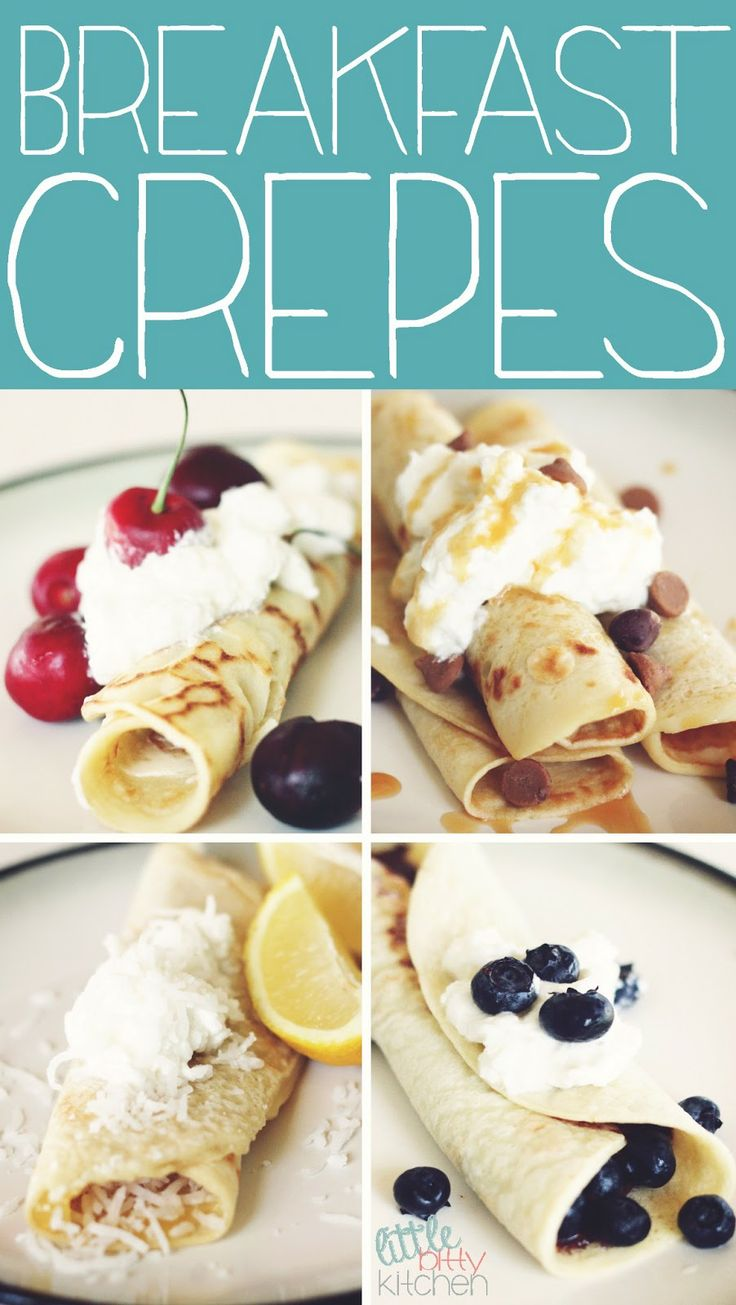Little Bitty Kitchen: Breakfast Crepes (Similar to pancakes, mix eggs, flour, sugar, salt, eggs, milk & butter together. The only difference is that you need to let the batter sit for 30 minutes prior to making the crepes.)