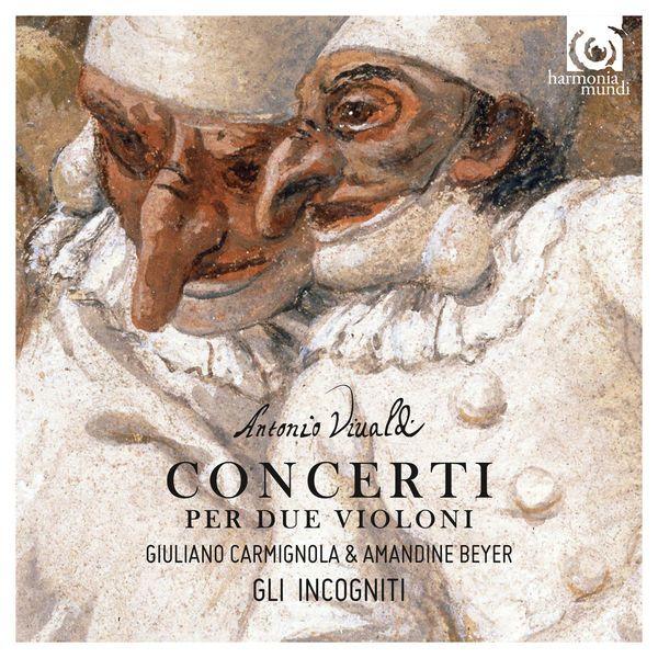 Concerto per due Violini in Do Maggiore, RV 507 : I. Allegro - Amandine Beyer - Qobuz Web Player