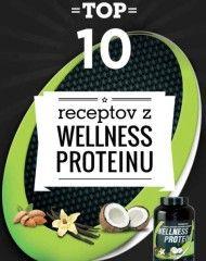 Top 10 receptov z wellness proteinu