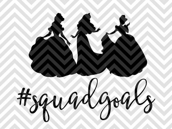 Squad Goals Disney Princess Girls SVG file - Cut File - Cricut projects - cricut ideas - cricut explore - silhouette cameo projects - Silhouette projects by KristinAmandaDesigns