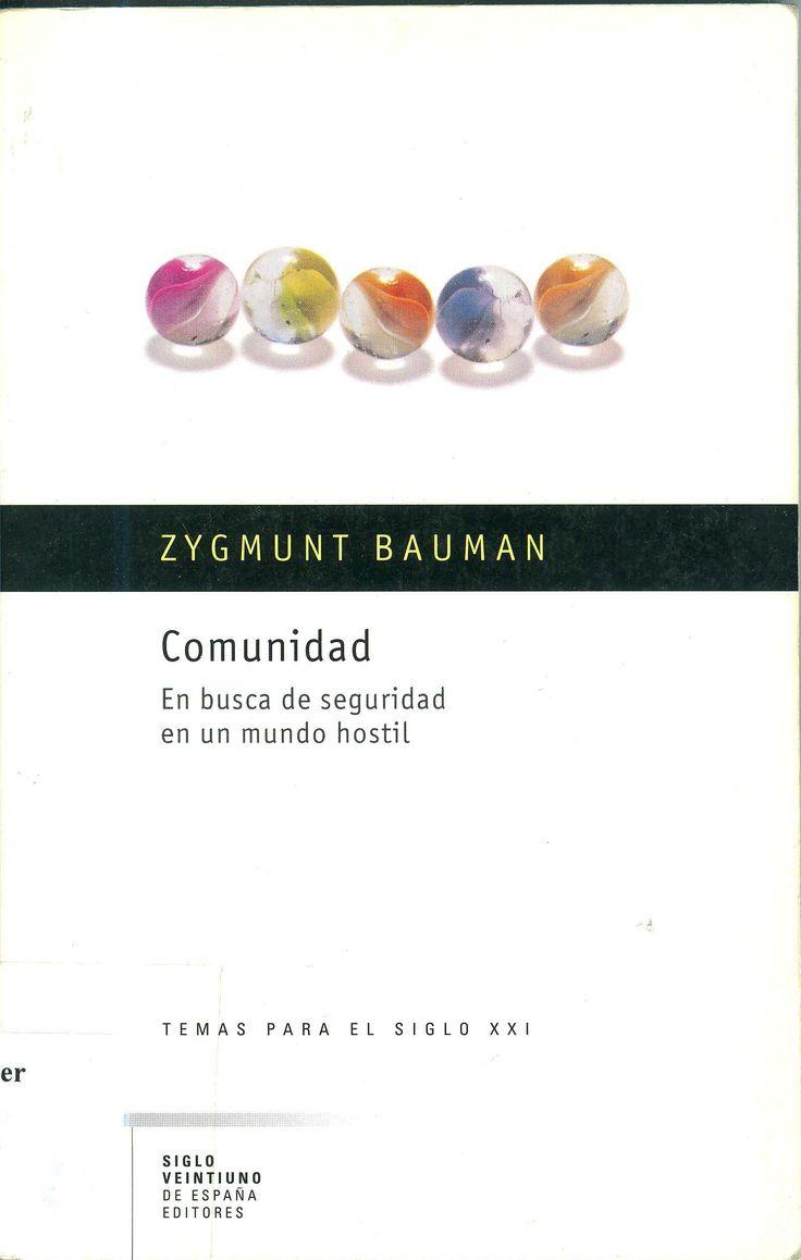 Zygmunt Bauman fue un sociólgo, filósofo y ensayista de origen polaco. Sus obras recogen temas, como el de las clases sociales, el socialismo, el holocausto, la hermenéutica, la modernidad y la posmodernidad, el consumismo, la globalización y la nueva pobreza. Desarrolló el concepto de la «modernidad líquida». Bauman recibió el Premio Príncipe de Asturias de Comunicación y Humanidades 2010. Z. Bauman: Comunidad en busca de seguridad en un mundo hostil