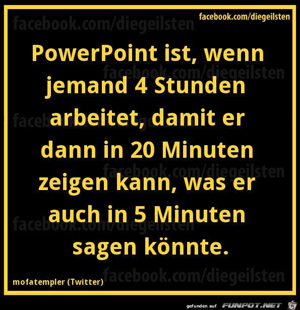 lustiges Bild 'Powerpoint.png' von Torsten-ohne-H. Eine von 61029 Dateien in der Kategorie 'Lustiges' auf FUNPOT.