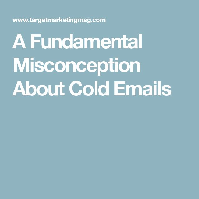 A Fundamental Misconception About Cold Emails