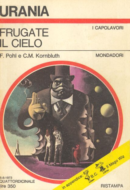 624  FRUGATE IL CIELO 5/8/1973  SEARCH THE SKY  Copertina di  Karel Thole   F. POHL / C. M. KORNBLUTH