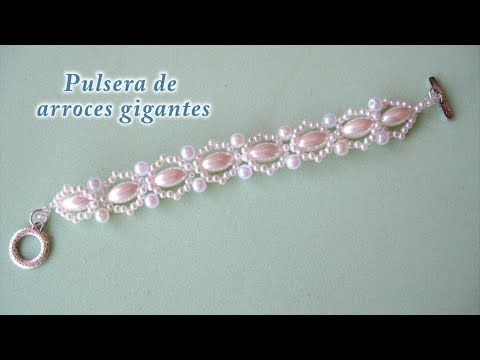 DIY - Pulsera facil de arroces gigantes DIY - Giant Rice Bracelet - YouTube