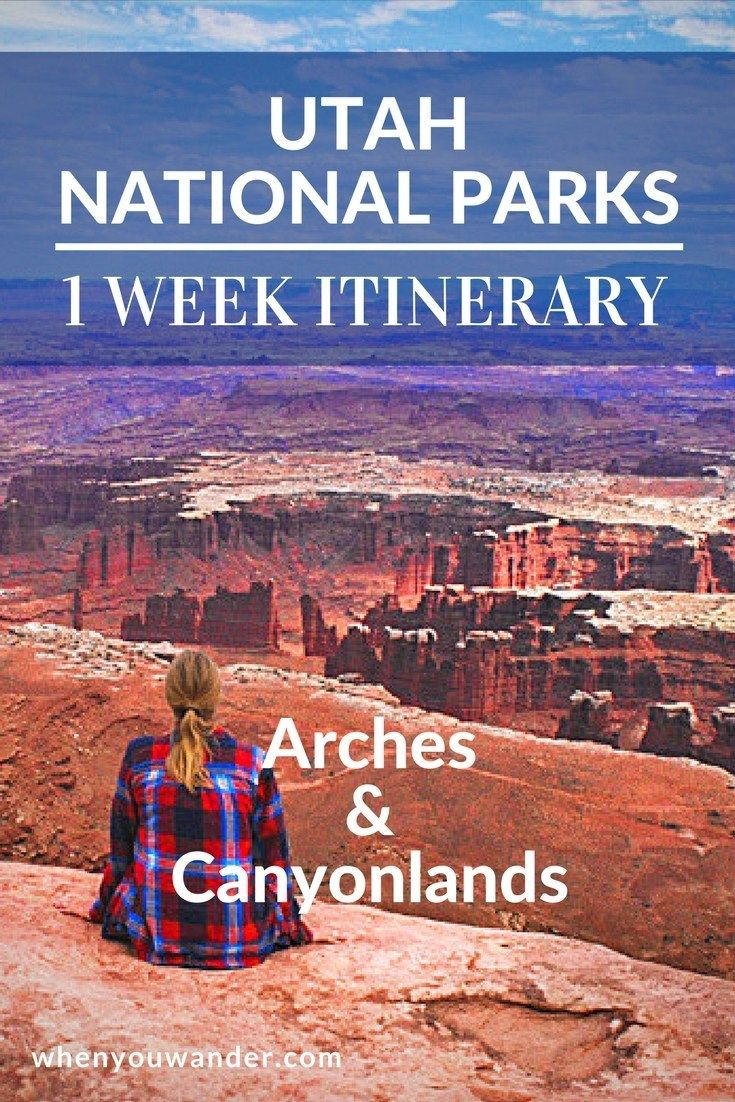 Utah National Parks Itinerary – 1 Week in Arches and Canyonlands