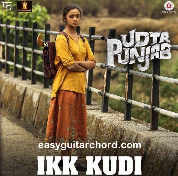 Ikk Kudi Guitar Chords - Udta Punjab