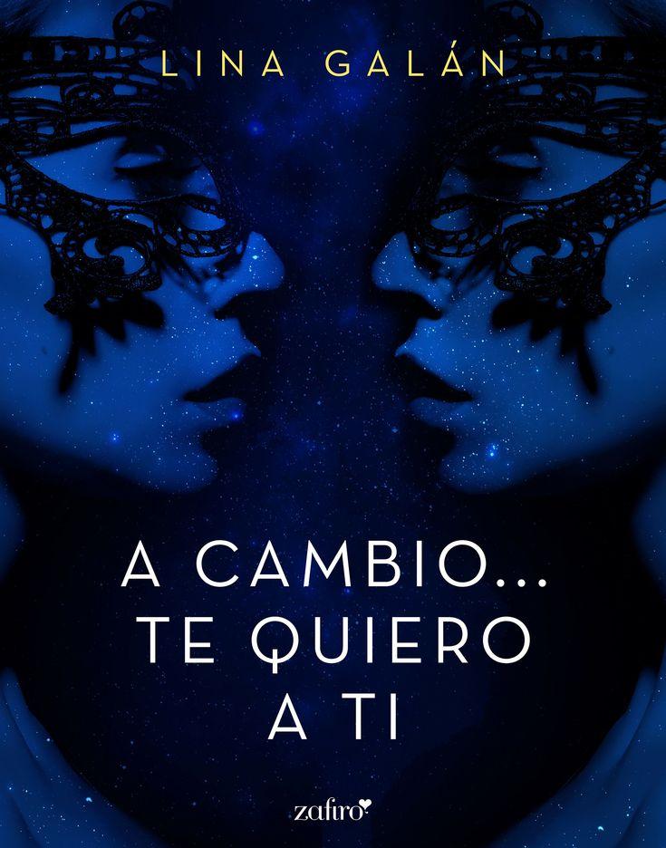 A cambio... te quiero a ti, de Lina Galán. Una intensa novela romántico-erótica que nos recuerda que el amor es capaz de vencer todos los obstáculos.lo acabo de terminar y me ha gustado la historia.lo recomiendo.esta muy bien.
