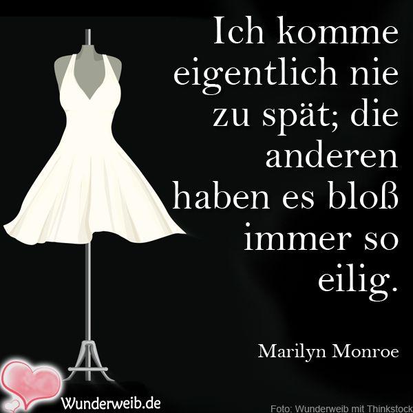 <p>Ich komme eigentlich nie zu spät; die anderen haben es bloß immer so eilig.</p><p>Marilyn Monroe</p><p/><p><css_b/></p>