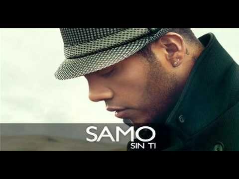 Samo - Sin Ti    (letra) 2013  ex integrante del grupo camila!!! bella interpretación como solista