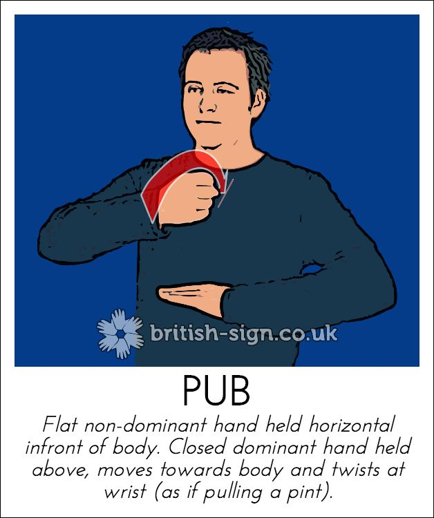 Today's British Sign Language sign is: PUB - View all of these signs online at www.british-sign.co.uk #BSL #BritishSignLanguage