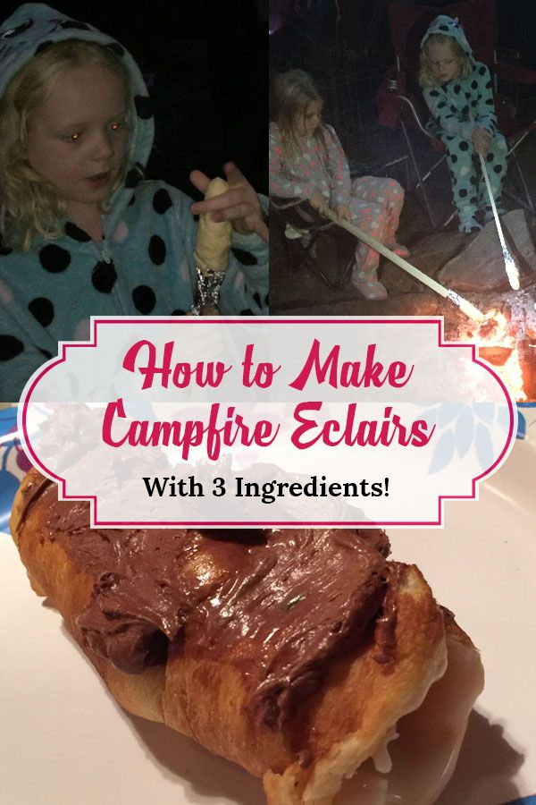 camping with kids how to make campfire eclairs, camping food, camping food ideas, camping recipes, camping food easy campfires, camping meals, campfire food, campfire meals, campfire recipes, campfire food for kids sticks, campfire desserts easy, campfire eclairs crescent rolls, camping with kids activities