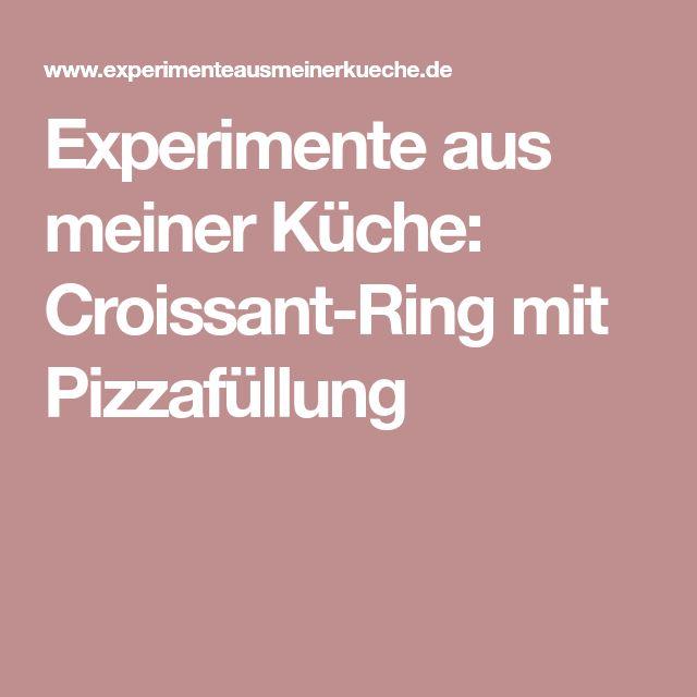 Croissant-Ring mit Pizzafüllung - experimente aus meiner küche