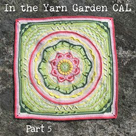 In the Yarn Garden: In the Yarn Garden CAL - Part 5, rounds 36 - 43