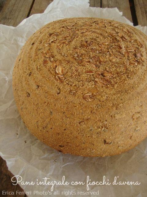 Ogni riccio un pasticcio - Blog di cucina: Pane integrale con farina macinata a pietra e fiocchi d'avena
