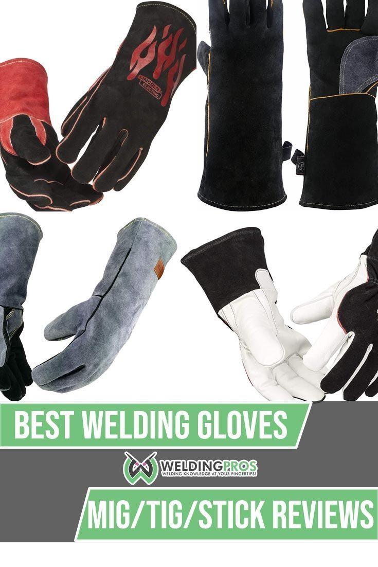 Best Welding Gloves In 2020 Welding Gloves Tig Welding Gloves Welding