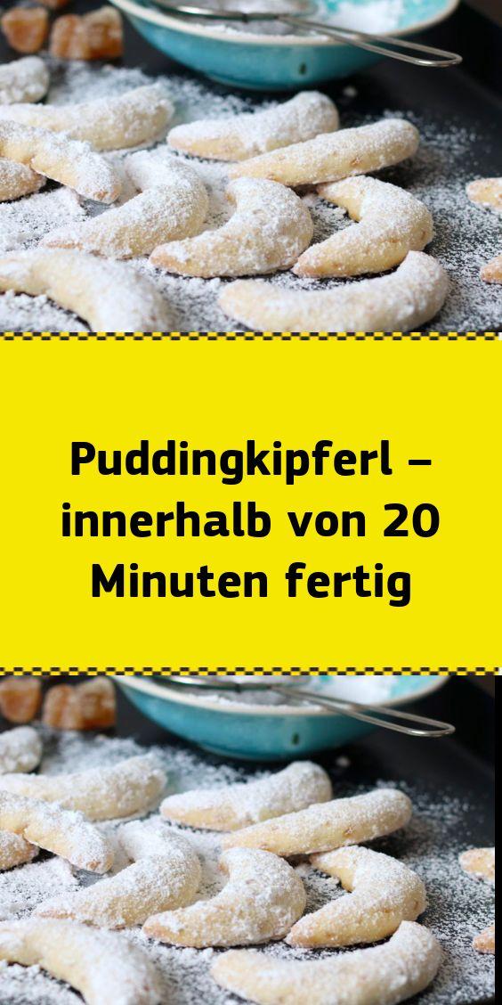 Puddingkipferl – innerhalb von 20 Minuten fertig