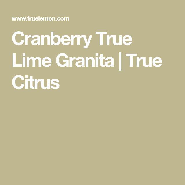 Cranberry True Lime Granita | True Citrus