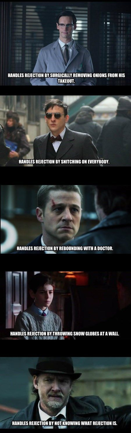 How Gotham characters handle rejection. Created by @ BewareOfFangirl