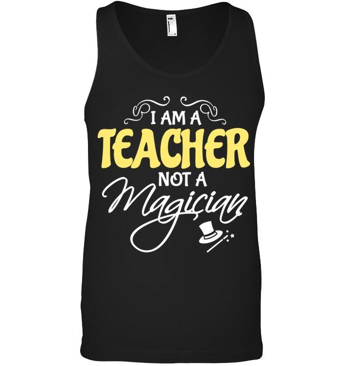 I am a teacher not a magician