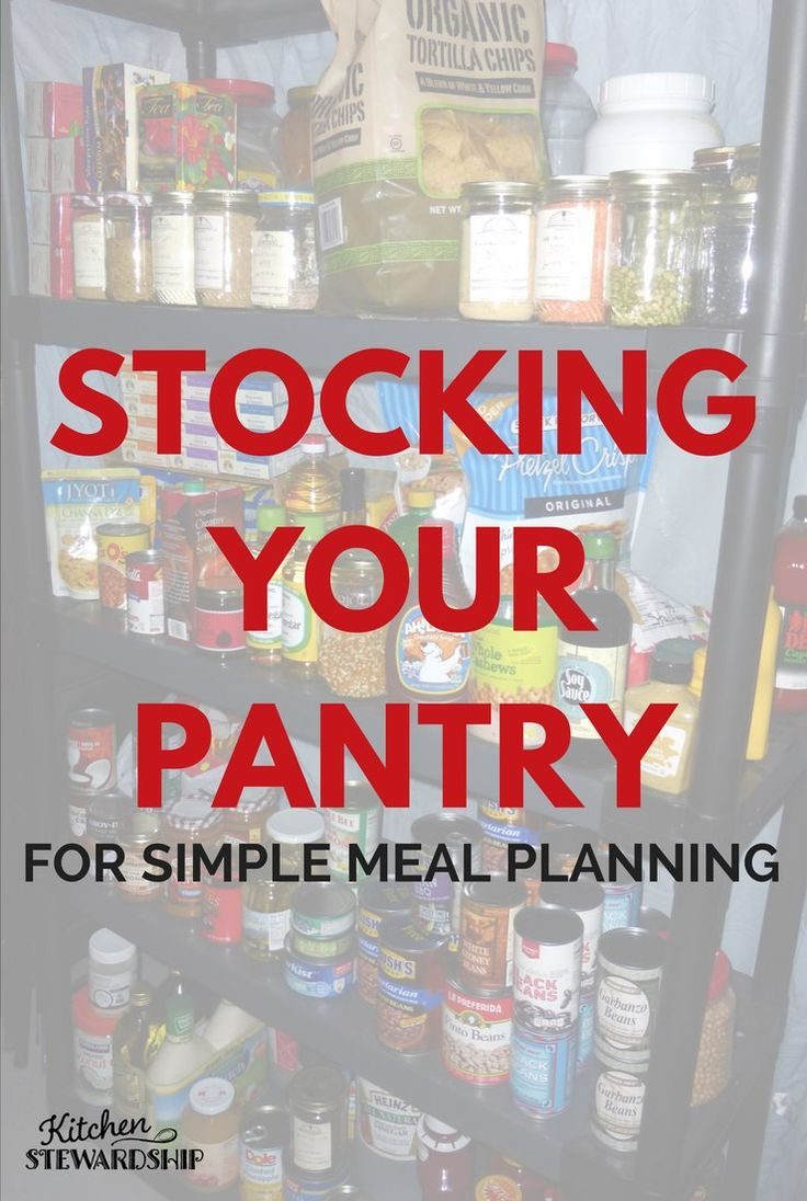 Stock the pantry for easy meal planning - never run out of food when you have a simple system like this one