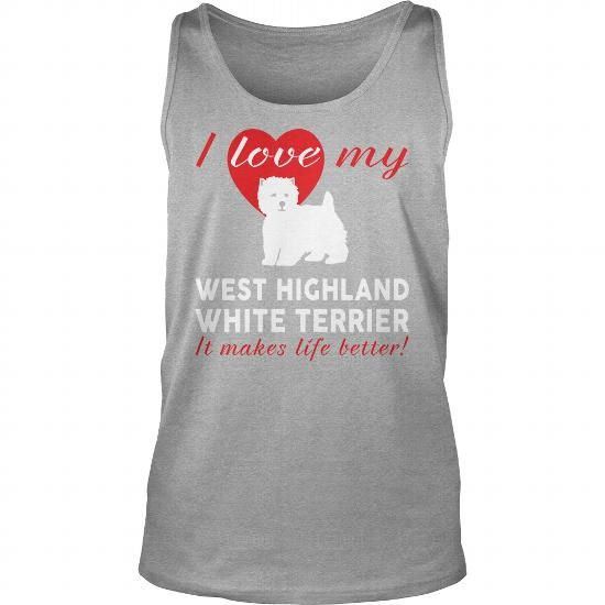I LOVE MY WEST HIGHLAND WHITE TERRIER  TANK TOPS T-SHIRTS, HOODIES ( ==►►Click To Shopping Now) #i #love #my #west #highland #white #terrier # #tank #tops #Dogfashion #Dogs #Dog #SunfrogTshirts #Sunfrogshirts #shirts #tshirt #hoodie #sweatshirt #fashion #style