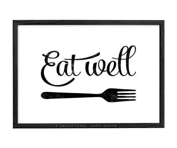 Eat well. Kitchen print with a retro touch ideal for decorating your kitchen or as a present.    The copyright information will NOT appear on your