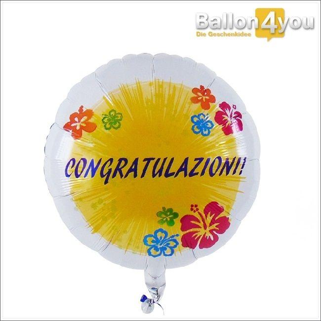 Congratulazioni - Ballon Herzlichen Glückwunsch (italienisch)  Herzlichen Glückwunsch auf italienisch! Ob zum Geburtstag, bestandenen Prüfung oder anderen Anlässen - über diesen Ballongruß freuen sich alle Freunde der italienischen Sprache. Congratulazioni!