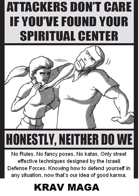 I personally do care about the spiritual side of martial arts... But I am with this post about people who intend to hurt me or my family.