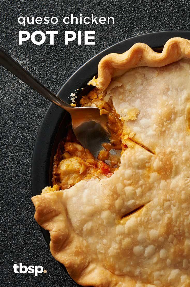 Queso Chicken Pot Pie Recipe Pie Crust Dinner Pot Pie Mexican Food Recipes