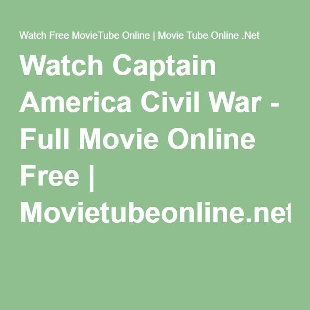 Watch Captain America Civil War - Full Movie Online Free | Movietubeonline.net