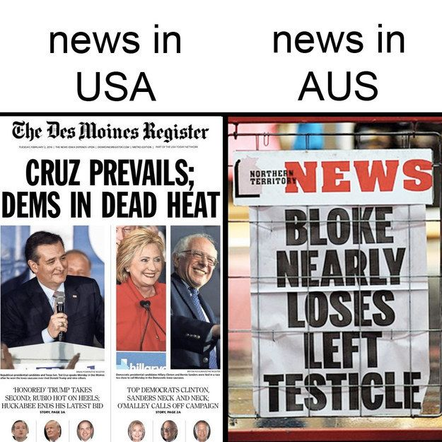 On our front-page headlines:   Literally Just 31 Hilarious Memes About Life In Australia