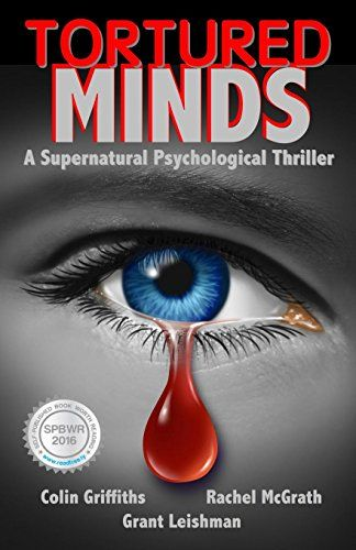 Tortured Minds by Colin Griffiths https://www.amazon.com/dp/B01DS921EW/ref=cm_sw_r_pi_dp_x_PJhrybJX8REBM