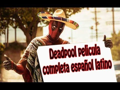 deadpool pelicula completa español latino full hd