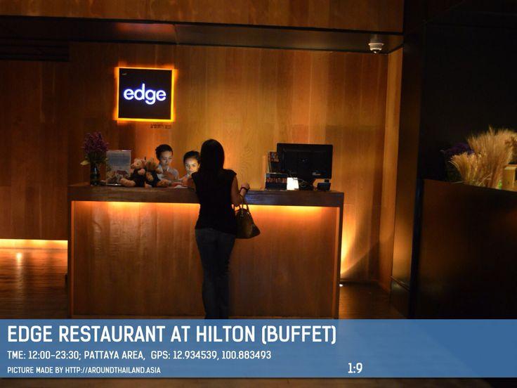 Edge is restaurant with international food buffet  on the 14th floor of Hilton Hotel Lunch buffets (12.00-14.30hrs) is 480B/person Dinner buffets Mon-Thu, Sun is 920B/person Saturday Dinner buffet is 1,100B/person (18.00-22.00hrs)  #edge #hilton #hiltonpattaya #pattaya #aroundthailand #aroundthailandasia #thai #thailand #pattayacity #chonburi #pattayablog #ilovepattaya #pattayarestaurants #placetogo #buffet #foodporn #foodlover #wongnai #instagram #insta_pattaya