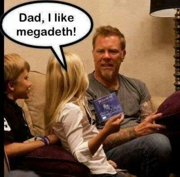 I like Megadeth and Metallica, I'm on both conflicting sides.