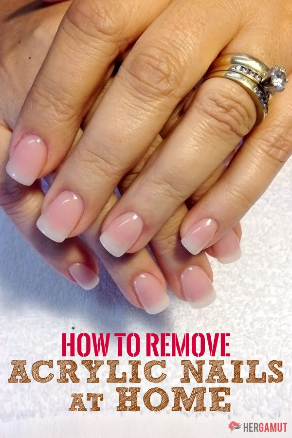 6 Safe Ways Of Removing Acrylic Nails At Home Remove Acrylic Nails Acrylic Nails At Home Nails At Home